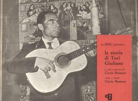 LA STORIA DI TURI GIULIANU cantata da Ciccio Busacca